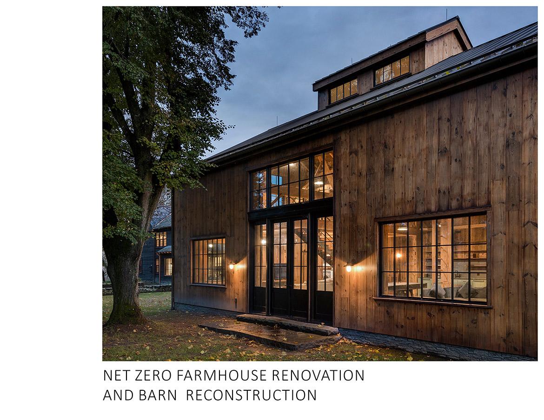 Net Zero Farmhouse and Barn